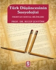 Sociology of Turkish Thought: From Fiqh to Social Sciences