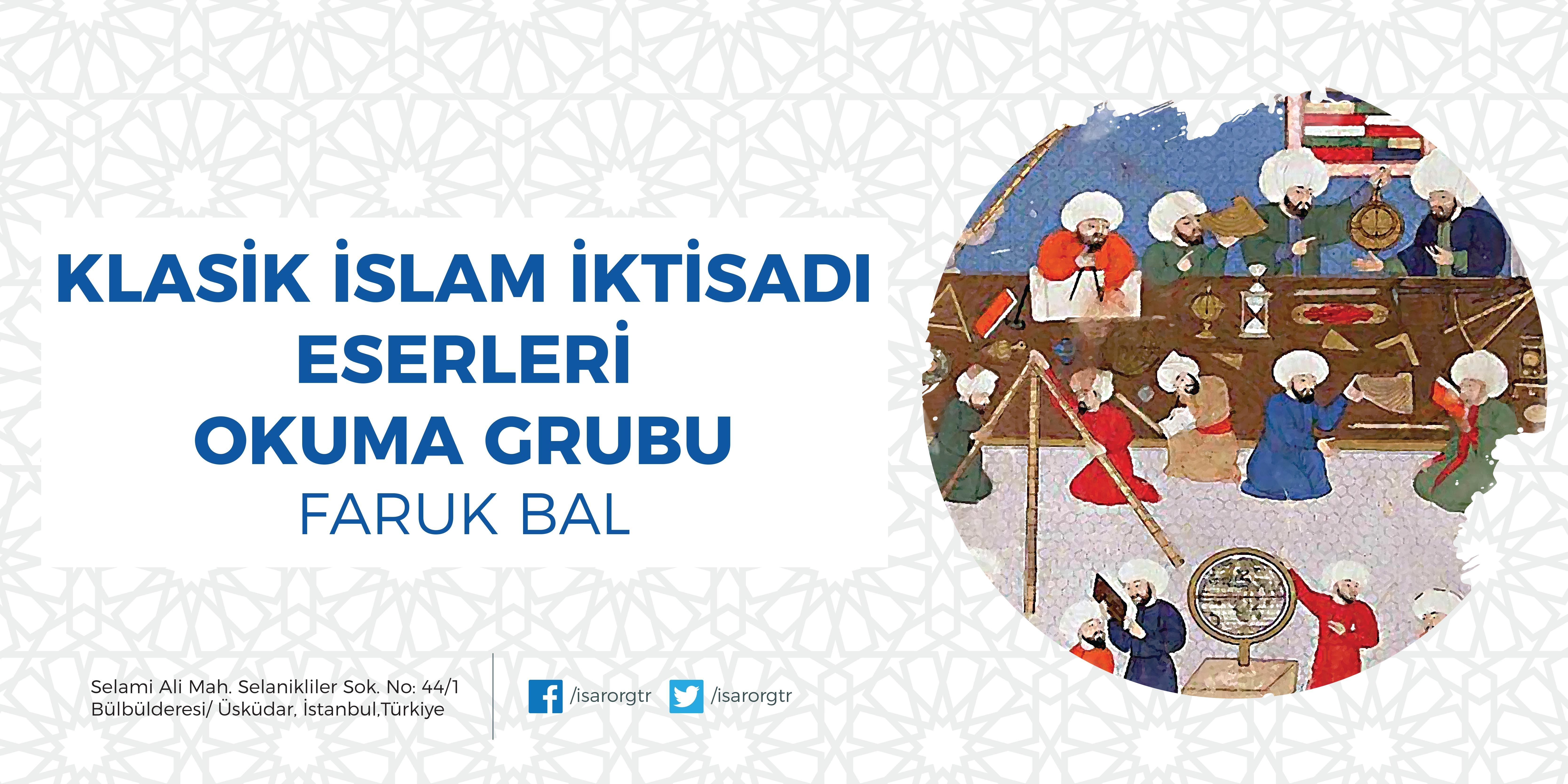 Klasik İslam İktisadı Eserleri Okuma Grubu