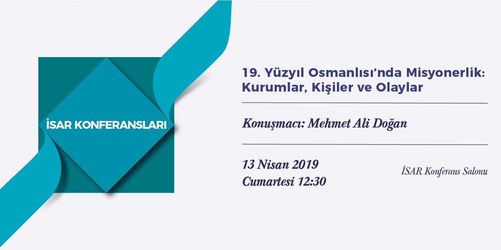 """19. Yüzyıl Osmanlısı'nda Misyonerlik: Kurumlar, Kisiler ve Olaylar"""""""