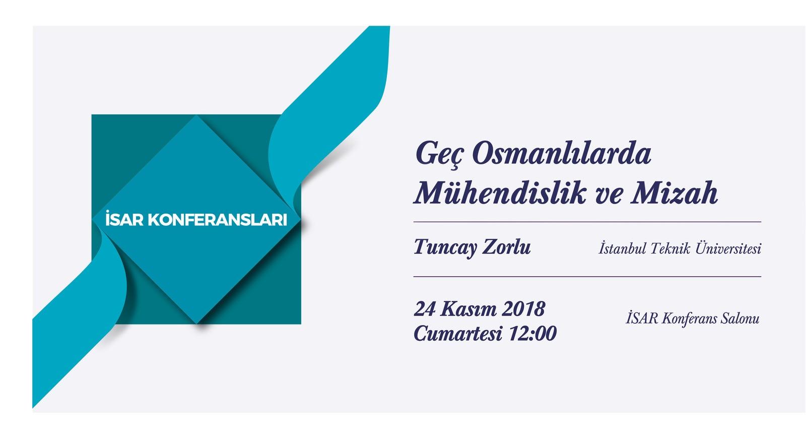 İSAR Konferansları - Geç Osmanlılarda Mühendislik ve Mizah