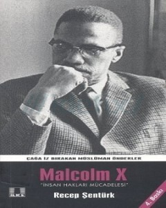 Malcolm X: A Struggle for Human Rights