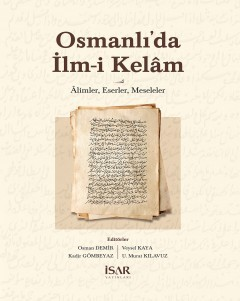 Ottoman Kalam <br> Scholars, Works, Problems