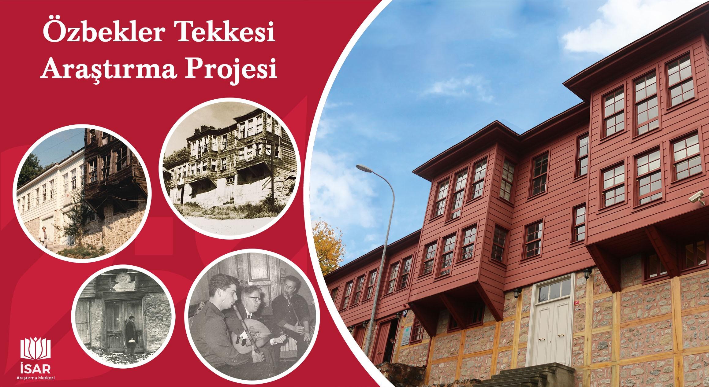 İSAR Araştırma Merkezi Tarafından Yürütülecek Sultantepe Özbekler Tekkesi Projesi Başladı